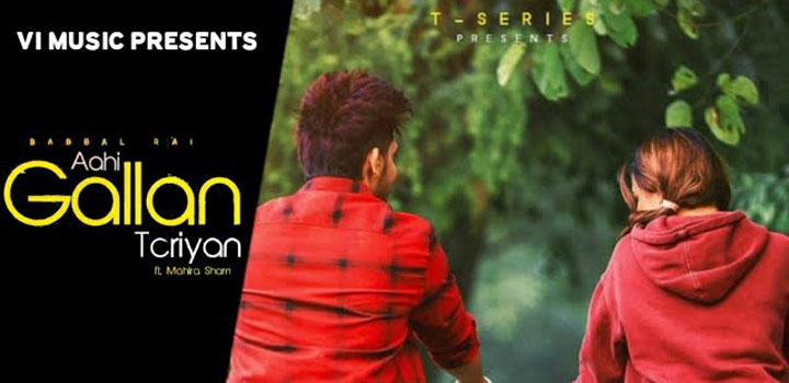 Aahi Gallan Teriyan Lyrics – Babbal Rai